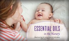 Young Living Essential Oils:  Great tips for using essential oils in the nursery!  For more information and to get started with Young Living, visit:  WWW.THESAVVYOILER.COM
