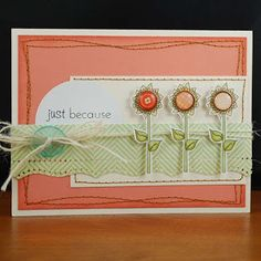 carefully crafted cuteness by Melyssa Connolly: April 2011 Card Making Inspiration, Card Maker, Love Cards, Paper Cards, Pretty Flowers, My Design, Crafty, Creative, How To Make