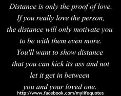 Long distance...some people can hack it. If they are worth it, don't let them go just because of the distance. New Quotes, Cute Quotes, Quotes To Live By, Inspirational Quotes, Qoutes, Motivational, Long Distance Quotes, Long Distance Love, Proof Of Love