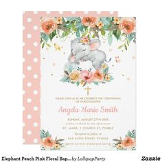 Elephant Peach Pink Floral Baptism Christening Invitation Peach Baby Shower, Baby Shower Fall, Unique Baby Shower, Floral Baby Shower, Baby Shower Invites For Girl, Baby Shower Invitations, Birthday Invitations, Girl Shower, Lollipop Party