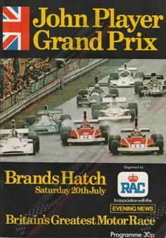 John Player Grand Prix at Brands Hatch programme. July Autographed by Jacky Ickx and Ronnie Peterson. F1 S, Gp F1, Jackie Stewart, Italian Grand Prix, British Grand Prix, New Britain, Formula 1 Car, Racing Events, Blues
