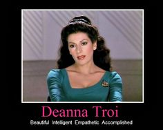 Deanna Troi - and a Counselor too!!!!