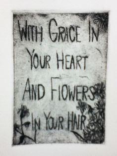 My favorite lyrics, and an engraved print I made in printmaking