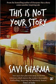 Download free everyone has a story by savi sharma book pdf gre this is not your story by savi sharma pdf ebook fandeluxe Gallery