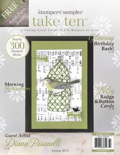 """Chase away that """"June Gloom"""" with this dashing new issue of Take Ten! Discover over 100 ideas for simple card layouts in bold colors that celebrate the summer months, and soak up an inspiring collection of original cards by guest artist Diana Pisanelli."""