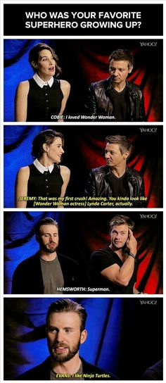 They all chose DC characters and then Evans is like the ninja turtles