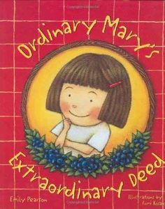 Ordinary Mary's Extraordinary Deed by Emily Pearson, Fumi Kosaka