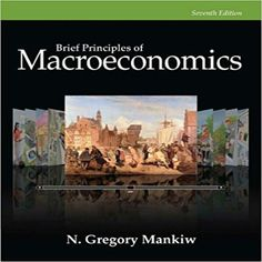 Principles of macroeconomics edition by mankiw test bank 1285165918 9781285165912 N.Gregory Mankiw Principles of Macroeconomics Economics Textbook, Economics Lessons, Economics Books, Aggregate Demand, Most Popular Books, Writing Styles, A Team, Books Online, Federal