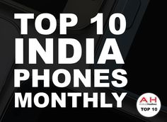 Best Smartphones In India – February 2018 #Android #Google #news