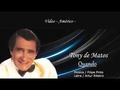 Tony de Matos _ Quando - YouTube Youtube, Painted Letters, Musica, Note