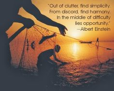 Out of clutter, find simplicity. From discord, find harmony. In the middle of difficulty lies opportunity ~ Albert Einstein -William Shakespeare Best Travel Quotes, Albert Einstein Quotes, Inspirational Quotes Pictures, Motivational Quotes, Magic Words, Celebration Quotes, Romantic Quotes, Picture Quotes, Quote Pictures