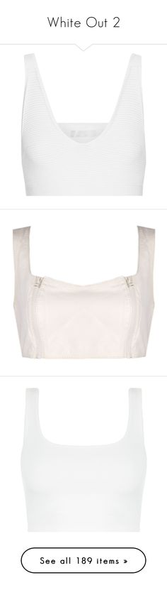 """White Out 2"" by mrseclipse ❤ liked on Polyvore featuring tops, cushnie et ochs, crop tops, white, white ribbed top, drapey top, ribbed top, white crop top, bustier tops and leather bustier top"