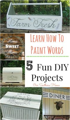 Learn how to paint words on furniture and signs with these easy tutorials at Our Southern Home