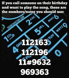 Happy Birthday on the phone!  If you call someone on the phone and want to play the song, here are the numbers/notes you should use!