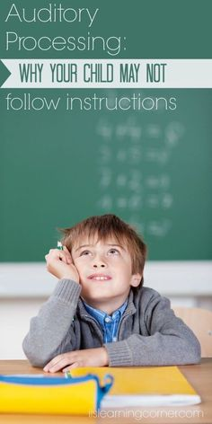 Auditory Processing: The Secret Behind Why Your Child may not Follow Instructions | ilslearningcorner.com #kidseducation