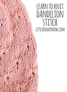 Learn to knit a decorative dandelion stitch with t…