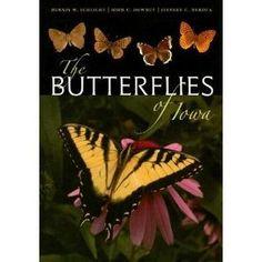 The Butterflies of Iowa by Dennis Schlicht, John Downey, and Jeff Nekola