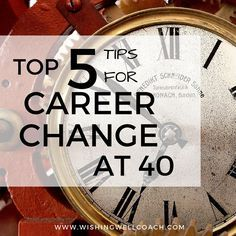 Amazing Top 5 Tips For Career Change At 40