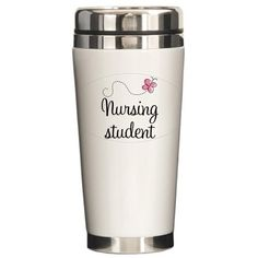 Nursing School Student Ceramic Travel Mug by CafePress, http://www.amazon.com/dp/B00BLSINZ4/ref=cm_sw_r_pi_awdm_AwZUub10CSQA9
