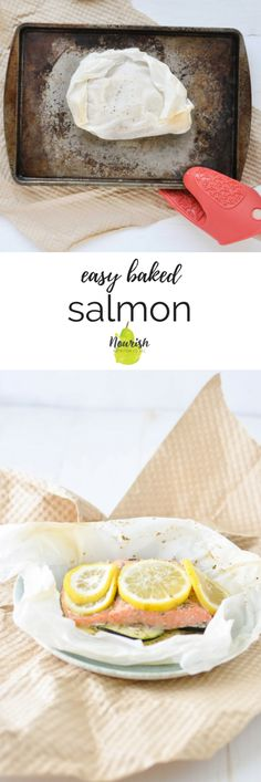 Easy Baked Salmon En Papillote Baking Your Favorite Fish In Parchment Paper Makes For The Easiest 20 Minute Dinner With Zero Clean-Up How To Cook Via Nourishnutrico Easy Salmon Recipes, Fish Recipes, Vegetable Recipes, Seafood Recipes, Lemon Recipes, Seafood Appetizers, Seafood Dishes, Easy Healthy Dinners, Healthy Dinner Recipes