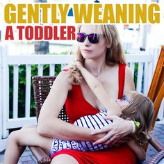 Gently Weaning a Toddler Daily Mom Weaning Breastfeeding, Breastfeeding Toddlers, Extended Breastfeeding, Breastfeeding And Pumping, Teaching Kids Respect, Getting Pregnant Tips, Parenting Styles, Gentle Parenting, Baby Feeding