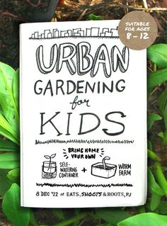A cool initiative. Urban Gardening for Kids