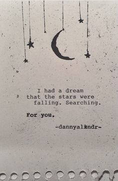 """Quotes about Love: QUOTATION - Image : Quotes Of the day - Description """". the stars were falling. Searching for you"""" Sharing is Caring - Don't forget to share this quote I Have A Dream, Love You, Just For You, My Love, Virginia Woolf, The Words, Pretty Words, Beautiful Words, Romance"""