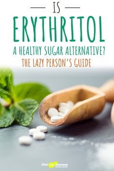 Erythritol has become a popular sugar substitute. It seems a worthy alternative considering it tastes and looks similar to sugar, but contains zero calories. But just how useful and safe is it? This article dives deep into the research to uncover the uses, health benefits and side effects of erythritol. #nutritionist #health