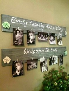 DIY Family Photo Wall Hanging....Every Family Has a Story, Welcome to Ours! Such a great idea!