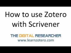 How to Use Zotero with Scrivener - Part 1 - The Digital Researcher