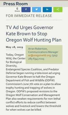 TV Ad Urges Governor Kate Brown to Stop Oregon Wolf Hunting Plan Wednesday Happy Hour, Wolf Population, Kate Brown, Press Tv, Trophy Hunting, Arran, Tv Ads, Endangered Species, Wolves
