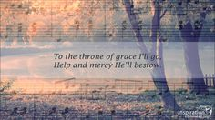 Throne of Grace This Christian song, written by Bjarne Johnsen and with a melody by Oliver Tangen, is about the help and strength a Christian receives at the throne of grace. It is sung here by Buddy Coblentz.
