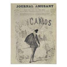 Front page of 'Le Journal Amusant' Posters Front page of 'Le Journal Amusant', with a caricature of Don Carlos, from the opera 'Don Carlos'