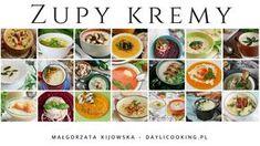 Zupy kremy - zestawienie najlepszych | DAYLICOOKING blog kulinarny: sprawdzone i proste przepisy, fotografia kulinarna Healthy Style, Cantaloupe, Sushi, Food Porn, Sweets, Fruit, Ethnic Recipes, Blog, Fotografia