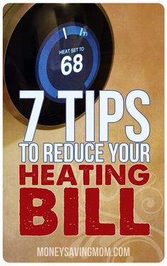 Lower your heating bill with these 7 practical tips. Save money on your utility bills. Budgeting Finances, Budgeting Tips, Living On A Budget, Frugal Living, Dave Ramsey, Money Saving Mom, Show Me The Money, Ways To Save Money, Money Tips