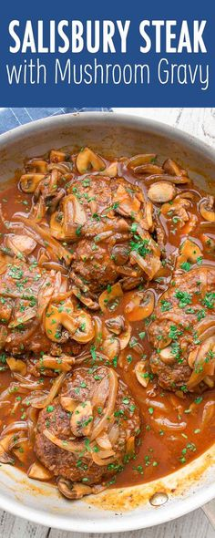 Classic Salisbury Steak with Mushroom Gravy! Ready in under an hour, cooks all in one skillet. Serve with buttered noodles or mashed potatoes.