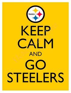 Keep Calm and Go Steelers