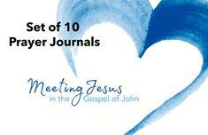Meeting Jesus in the Gospel of John: Prayer Journal (10 p... https://www.amazon.com/dp/B074NNHS2Z/ref=cm_sw_r_pi_dp_U_x_oa0HAbTTHSX4Q