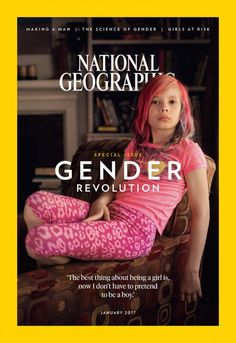 """National Geographic Magazine Puts Young Transgender Girl On Cover Logo reports that the January 2017 issue of National Geographic, focusing on """"the gender revolution,"""" features a National Geographic Cover, Gender Nonconforming, Transgender People, Transgender Forum, Transgender Quotes, Transgender Community, Transgender Captions, Genderqueer, We Are The World"""