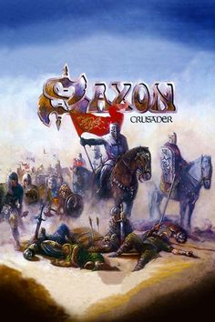Saxon - Crusader # Heavy Metal