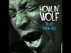 Howlin' Wolf - Blues from Hell (Not Now Music) [Full Album] - http://music.tronnixx.com/uncategorized/howlin-wolf-blues-from-hell-not-now-music-full-album/ - On Amazon: http://www.amazon.com/dp/B015MQEF2K