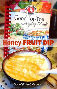Healthy Honey Dip recipe - In the Good For You Everyday Meals Cookbook by Gooseberry Patch (Honey Recipes Healthy) Honey Dip Recipe, Honey Recipes, Dip Recipes, Cooking Recipes, Recipe Box, Recipe Ideas, Healthy Food Swaps, Heart Healthy Recipes, Healthy Fruits