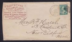 USA circa 1875 CLARKS COVE GUANO ADVERTISING COVER ATLANTA GEORGIA TO NEW BEDFORD. RPO cancellation. From the J.Fred Rodriguez Atlanta Collection.