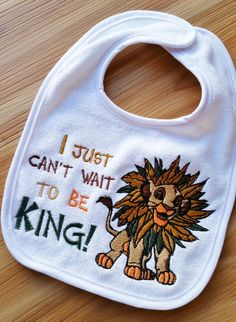 "INFANT Baby BIB ~ ""I just can't wail to be KING!"" ~ Simba Lion King ""Circle of Life"" Disney White Cotton Bib by GumballsOnline on Etsy"