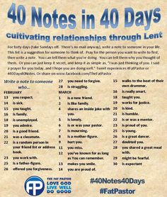 40notes40days Cultivating relationships through lent. Love it.