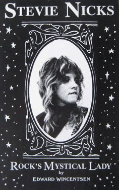 a Stevie book ~ Rock's Mystical Lady by Wincentsen Poster Wall, Poster Prints, Stevie Nicks Fleetwood Mac, Stevie Nicks Witch, White Witch, Rock N Roll, Retro, My Idol, Mystic