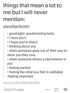i think these mean a lot to everyone, don't they? I mean, everyone wants to feel wanted and cared for.