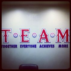 Before the Rangers walk out of the clubhouse, they are reminded that they are part of a team – a great team!
