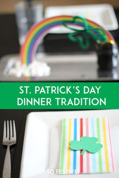 A St. Patrick's Day Dinner Tradition