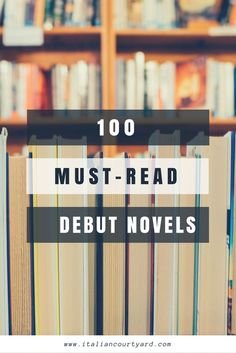 100 must-read debut novels